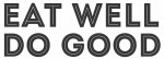 Fine Dining Restaurant Group Launches Eat Well. Do Good. Initiative